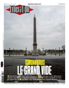 """Une du journal Libération le 18 mars 2020 intitulé """"Coronavirus : le grand vide""""."""